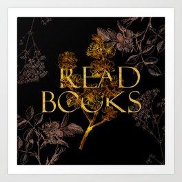 Read Books gold typography Art Print