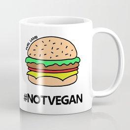 Not Vegan Coffee Mug