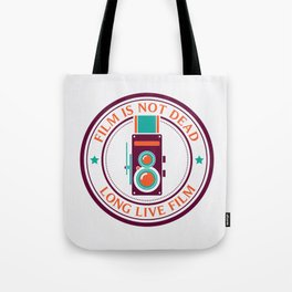 Film is not dead, long live film Tote Bag
