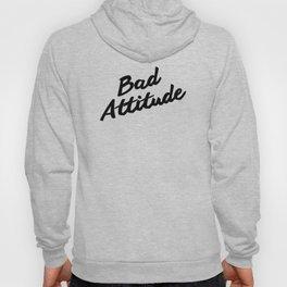 bAd AtTITude Hoody