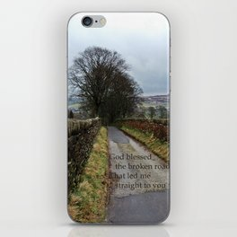 Bless the Broken Road iPhone Skin