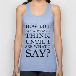E M Forster Quote - Bookish Gift for Writer or Public Speaker Unisex Tank Top