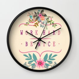 Work Hard Be Nice Wall Clock