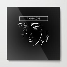 Triad Love Metal Print