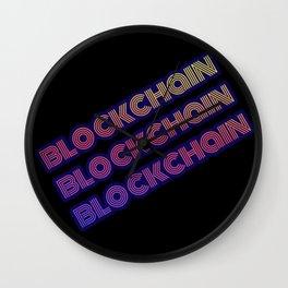 Blockchain, blockchain, blockchain! Wall Clock