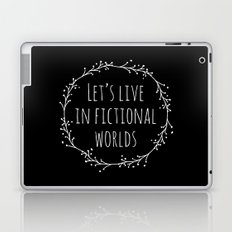 Let's Live in Fictional Worlds - Inverted Laptop & iPad Skin