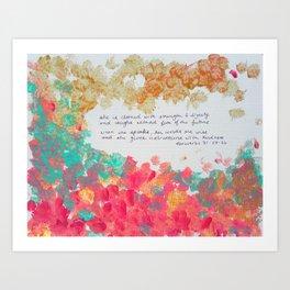 Proverbs 31 : 25-26 Art Print