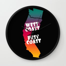 West Coast = Best Coast with Black Background Wall Clock