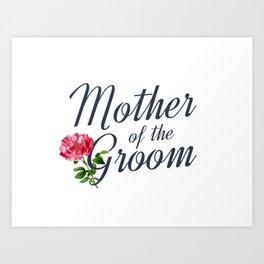 Elegant Mother of the Groom Floral Wedding Calligraphy Art Print