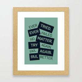 Lab No. 4 Ever Tried Samuel Beckett Motivational Quotes Framed Art Print