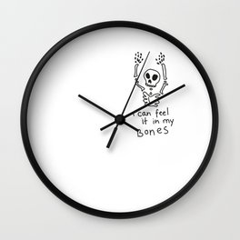 IN MY BONES. Wall Clock