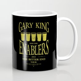 Gary King and the Enablers Coffee Mug