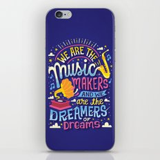 Music Makers and Dreamers iPhone Skin