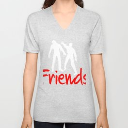What are friends good for? Unisex V-Neck