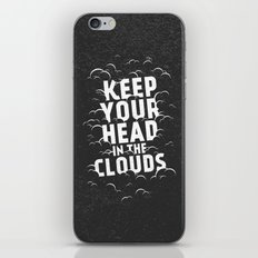 Keep Your Head in the Clouds iPhone Skin