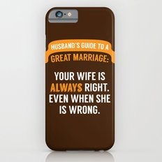 Wife is Always Right. Slim Case iPhone 6s