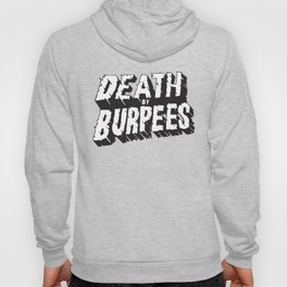 Death by Burpees Hoody
