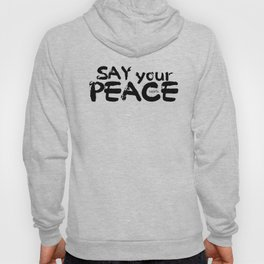 Say Peace Hoody
