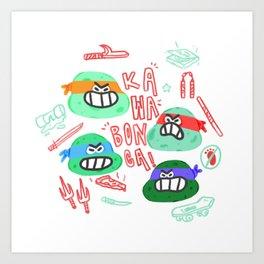 kawabonga Art Print