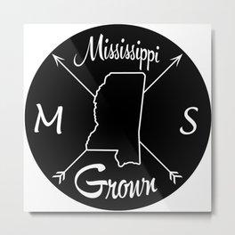 Mississippi Grown MS Metal Print