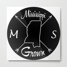 Mississippi Grown MS Metal Print