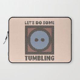 Let's Do Some Tumbling Laptop Sleeve