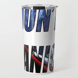 DON'T PANIC! Travel Mug