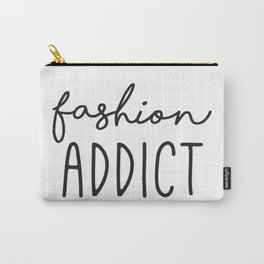 Teen Girls, Room Decor, Wall Art Prints, Fashion Addict, Affordable Prints, Fashion Quotes Carry-All Pouch