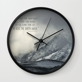 """Kiss the earth again""... Wall Clock"