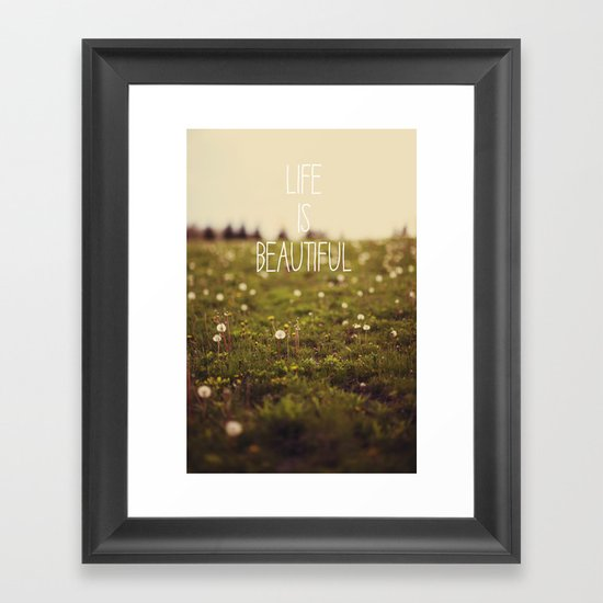 Life is Beautiful (Dandelion) Framed Art Print