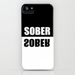 sober mirrored effect quote iPhone Case
