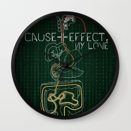 Cause And Effect, My Love Wall Clock