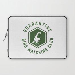 Quarantine Bird Watching Club Laptop Sleeve