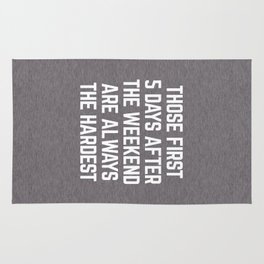 After The Weekend Funny Quote Rug