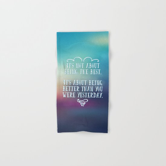 Being The Best Quote Hand & Bath Towel