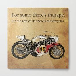 """""""For some there's therapy. For the rest of us there's motorcycles"""" Yamaha Original Handmade Drawing Metal Print"""