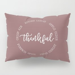 Thankful for Jesus and Autumn Pillow Sham