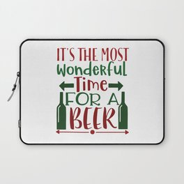 It'S The Most Wonderful Time For A Beer - Funny Christmas humor - Cute typography - Lovely Xmas quotes illustration Laptop Sleeve