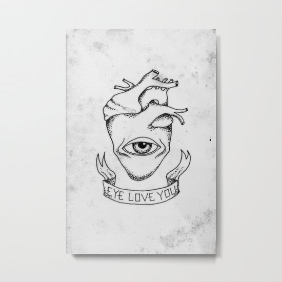 EYE LOVE YOU Metal Print
