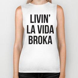 LIVIN' LA VIDA BROKA Biker Tank