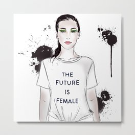 Beautiful woman with strong message t-shirt The Future is Female Metal Print