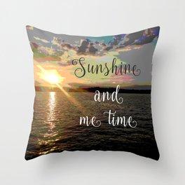 Sunshine and Me Time Throw Pillow