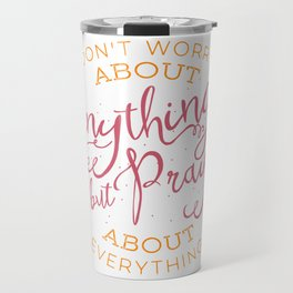 PRAYER OVER WORRY Travel Mug
