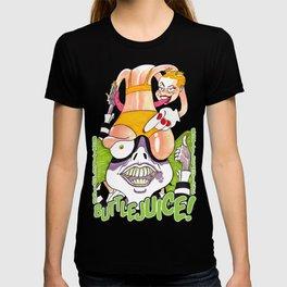 Buttlejuice it!!! T-shirt