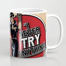 """""""I never TRY anything! I just DO it!"""" A tribute to Tura Satana Coffee Mug"""