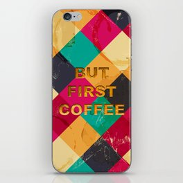 But first Coffee – Notebooks & more iPhone Skin