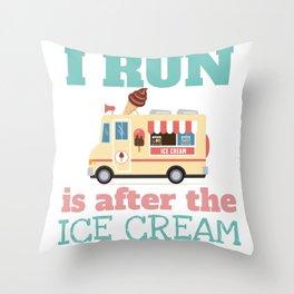 Funny Summer Shirt Run for the Ice-cream Truck Throw Pillow