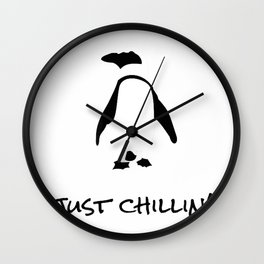 Funny Penguin shirts, puns, Just Chillin', Newman Works tees Wall Clock
