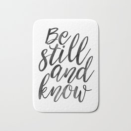 PRINTABLE Art, Be Still And Know,Typographic Print,Bible Verse,Scripture Art,Wall Art Print,Scriptur Bath Mat