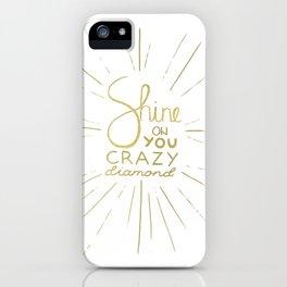 Shine on You Crazy Diamond Gold II iPhone Case